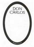 DON CARLOS PRODUCT OF SPAIN