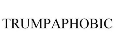 TRUMPAPHOBIC