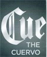 CUE THE CUERVO