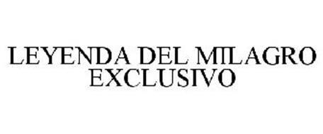 LEYENDA DEL MILAGRO EXCLUSIVO