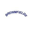 BREWMFIELDS