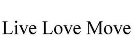 LIVE LOVE MOVE
