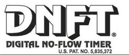 DNFT DIGITAL NO-FLOW TIMER U.S. PAT. NO. 5,835,372