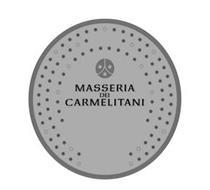 MASSERIA DEI CARMELITANI
