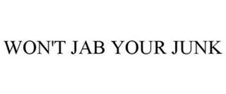 WON'T JAB YOUR JUNK