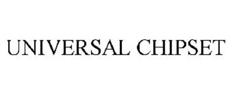 UNIVERSAL CHIPSET