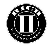 II RICH ENTERTAINMENT