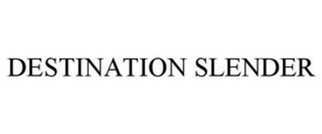 DESTINATION SLENDER