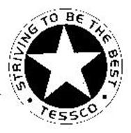 STRIVING TO BE THE BEST TESSCO
