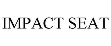 IMPACT SEAT
