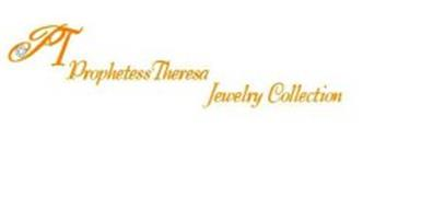 PT PROPHETESS THERESA JEWELRY COLLECTION