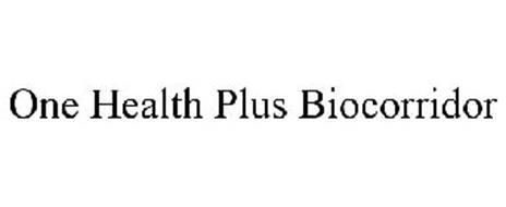 ONE HEALTH PLUS BIOCORRIDOR