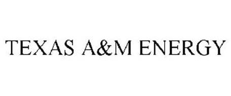 TEXAS A&M ENERGY