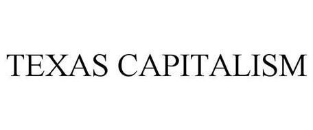TEXAS CAPITALISM