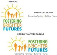 VERTICAL FOSTERING BRIGHTER FUTURES CONNECTING FAMILIES BUILDING FUTURES STANDALONE TAGLINE