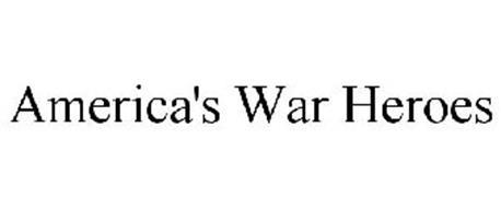 AMERICA'S WAR HEROES