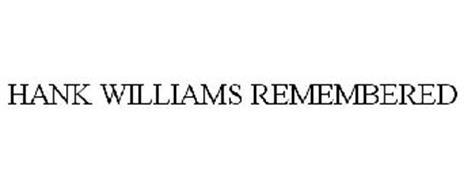 HANK WILLIAMS REMEMBERED