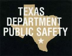 TEXAS DEPARTMENT PUBLIC SAFETY