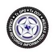 TXDPS TXDOT CRASH RECORDS INFORMATION SYSTEM