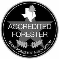 ACCREDITED FORESTER TEXAS FORESTRY ASSOCIATION