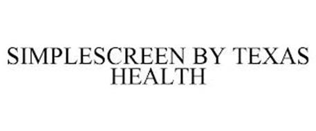 SIMPLESCREEN BY TEXAS HEALTH