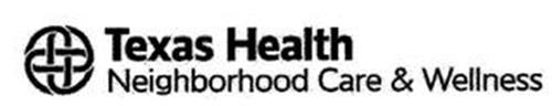 TEXAS HEALTH NEIGHBORHOOD CARE & WELLNESS