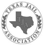 TJA TEXAS JAIL ASSOCIATION