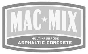 MAC MIX MULTI-PURPOSE ASPHALTIC CONCRETE