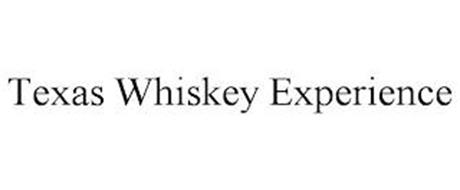 TEXAS WHISKEY EXPERIENCE