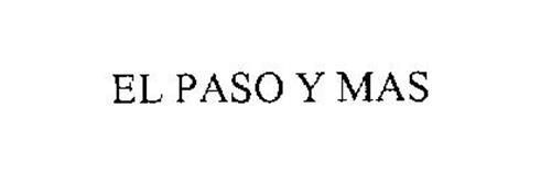 EL PASO Y MAS