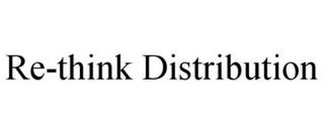 RE-THINK DISTRIBUTION