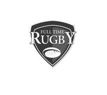 FULL TIME RUGBY