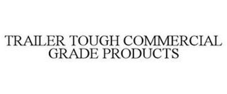 TRAILER TOUGH COMMERCIAL GRADE