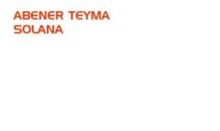 ABENER TEYMA SOLANA