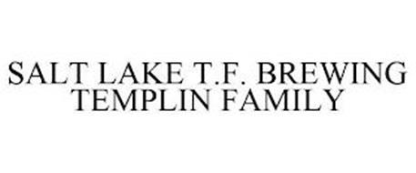 SALT LAKE T.F. BREWING TEMPLIN FAMILY