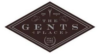 2008 EST FRISCO TX THE GENTS PLACE MEN'S FINE GROOMING