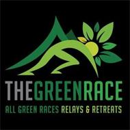 THE GREEN RACE ALL GREEN RACES RELAYS & RETREATS