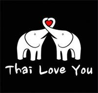 THAI LOVE YOU
