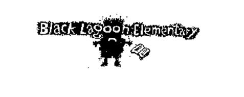 BLACK LAGOON ELEMENTARY Trademark of THALER, MIKE. Serial ...