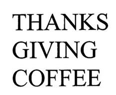 THANKS GIVING COFFEE