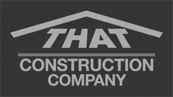 THAT CONSTRUCTION COMPANY