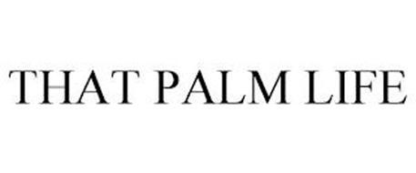THAT PALM LIFE