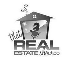 THAT REAL ESTATE SHOW.CO