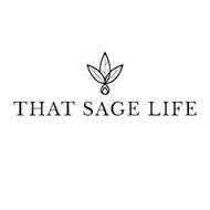 THAT SAGE LIFE