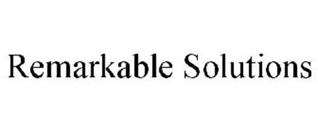 REMARKABLE SOLUTIONS