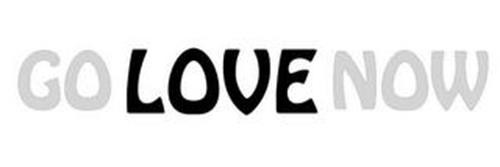 GO LOVE NOW