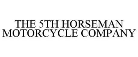 THE 5TH HORSEMAN MOTORCYCLE COMPANY