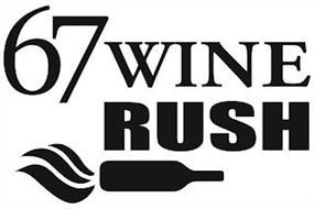 67 WINE RUSH