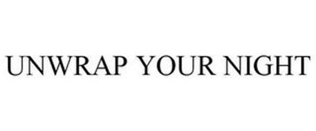 UNWRAP YOUR NIGHT