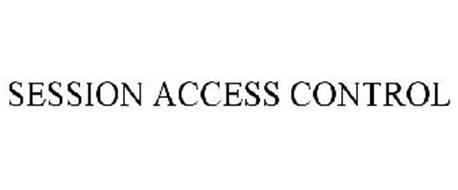 SESSION ACCESS CONTROL